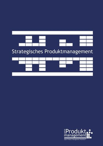 Strategisches Produktmanagement nach Open Product Management Workflow