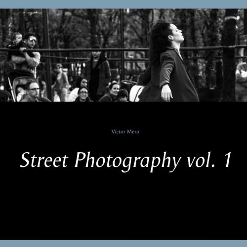 Street Photography vol. 1