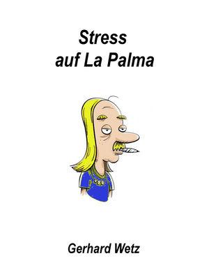 Stress auf La Palma
