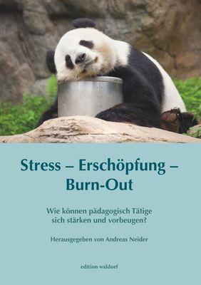 Stress – Erschöpfung – Burn-out