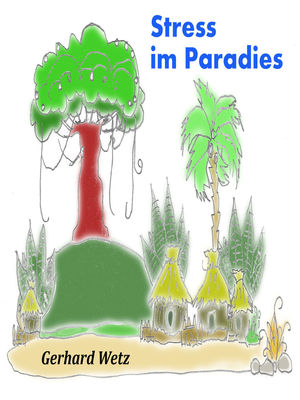 Stress im Paradies