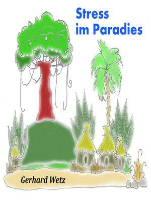 Stress im Paradies