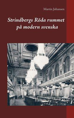 Strindbergs Röda rummet på modern svenska