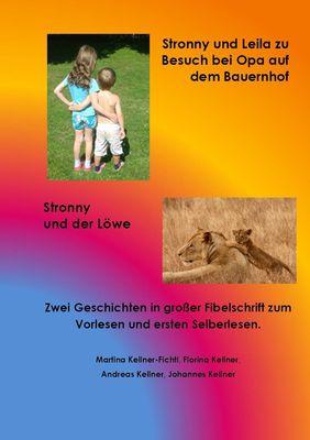 Stronny und Leila zu Besuch bei Opa auf dem Bauernhof & Stronny und der Löwe