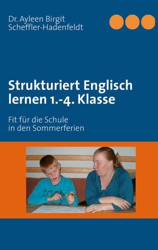 Strukturiert Englisch lernen 1.-4. Klasse