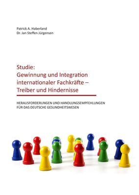 Studie: Gewinnung und Integration internationaler Fachkräfte – Treiber und Hindernisse