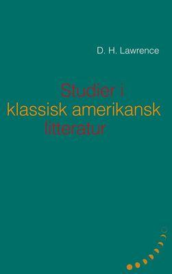Studier i klassisk amerikansk litteratur (1923)