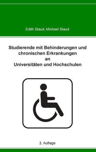 Studierende mit Behinderungen und chronischen Erkrankungen an Universitäten und Hochschulen