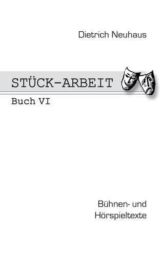 Stück-Arbeit Buch 6