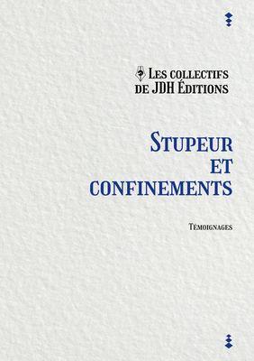 Stupeur et confinements