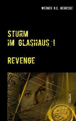 Sturm im Glashaus