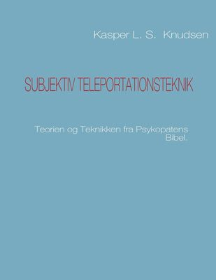 Subjektiv teleportationsteknik