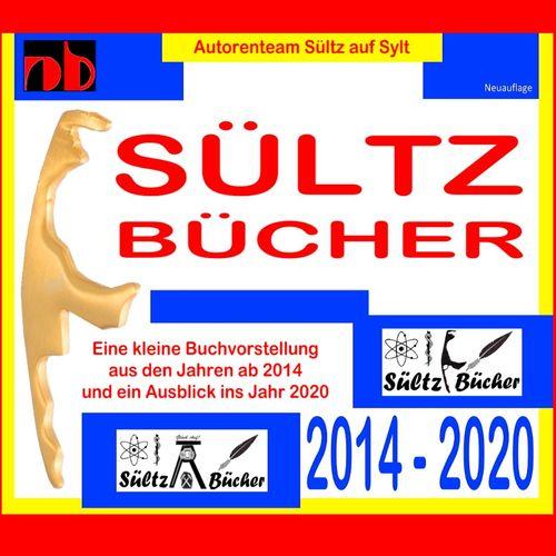 SÜLTZ BÜCHER - Autorenteam Sültz auf Sylt - Buchprojekte 2014 bis 2020