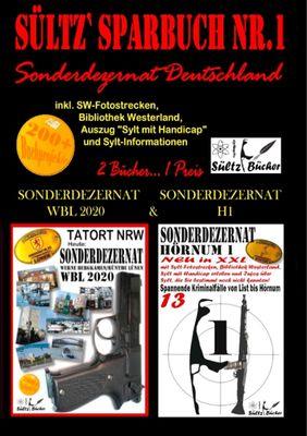 Sültz' Sparbuch Nr.1 - SONDERDEZERNAT DEUTSCHLAND - Sonderdezernat Sylt Hörnum H1 & Tatort NRW - Werne, Bergkamen/Rünthe und Lünen - Sonderdezernat WBL 2020