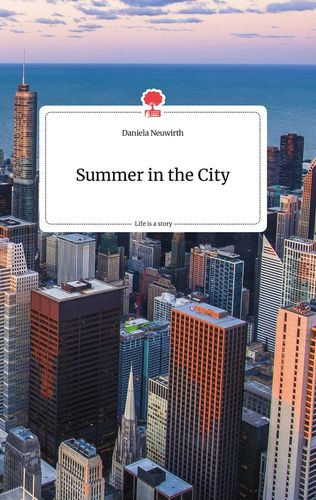 Summer in the City. Life is a Story - story.one