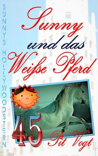 Sunny und das weiße Pferd