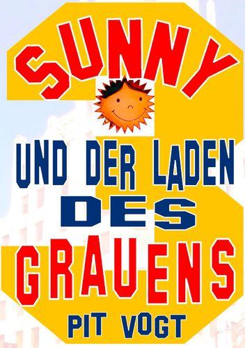 Sunny und der Laden des Grauens