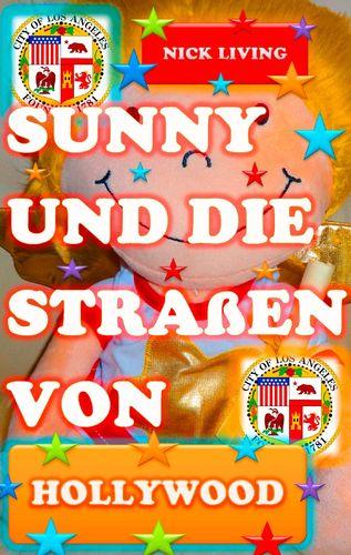 Sunny und die Straßen von Hollywood