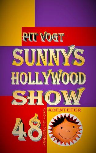 Sunny´s Hollywood Show