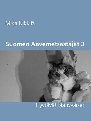 Suomen Aavemetsästäjät 3
