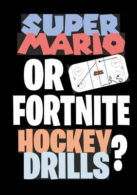 Super Mario or Fortnite Hockey Drills?