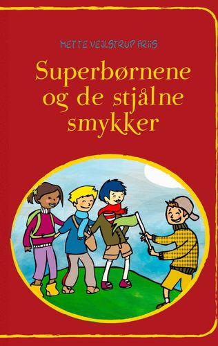 Superbørnene og de stjålne smykker