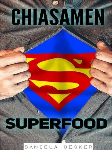 Superfood Chiasamen