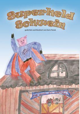 Superheld Schwein
