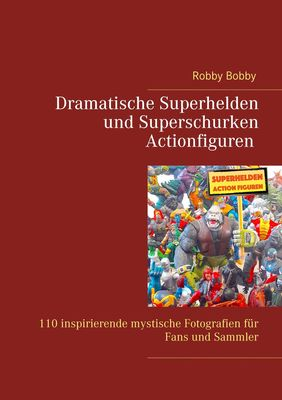 Superhelden und Superschurken Actionfiguren