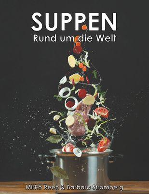 Suppen - Rund um die Welt