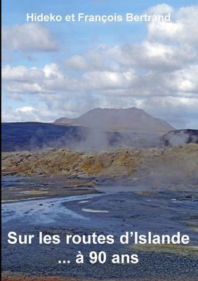 Sur les routes d'Islande ... à 90 ans