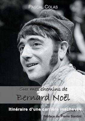 Sur mes chemins de Bernard Noël