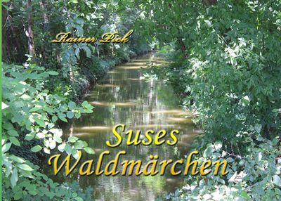Suses Waldmärchen