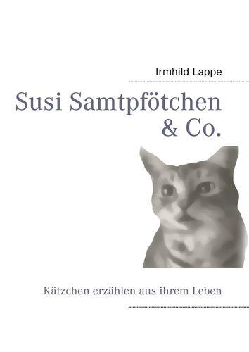 Susi Samtpfötchen & Co.