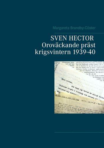 SVEN HECTOR  Oroväckande präst krigsvintern 1939-40
