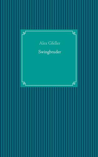 Swingbruder