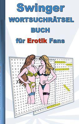 SWINGER Wortsuchrätsel Buch für EROTIK Fans