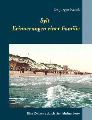 Sylt - Erinnerungen einer Familie