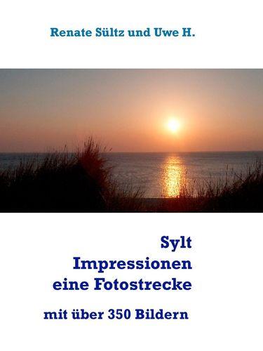 Sylt Impressionen - eine Fotostrecke rund um die Insel Sylt