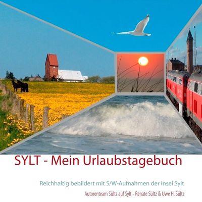 Sylt - Mein Urlaubstagebuch
