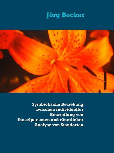 Symbiotische Beziehung zwischen individueller Beurteilung von Einzelpersonen und räumlicher Analyse von Standorten