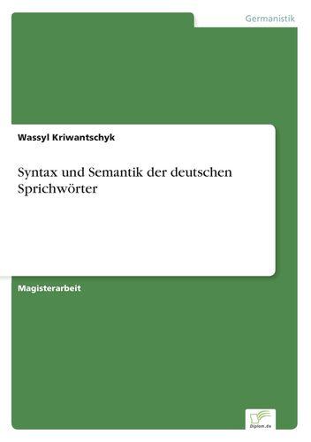 Syntax und Semantik der deutschen Sprichwörter