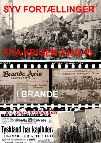 Syv fortællinger fra krigen 1940-45 i Brande