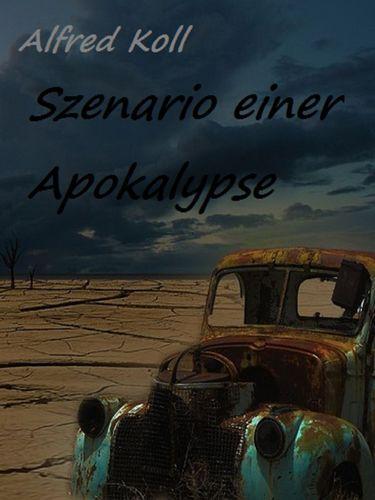 Szenario einer Apokalypse