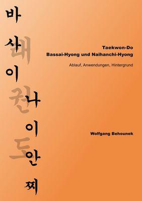 Taekwon-Do – Bassai-Hyong und Naihanchi-Hyong