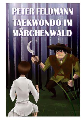 Taekwondo im Märchenwald