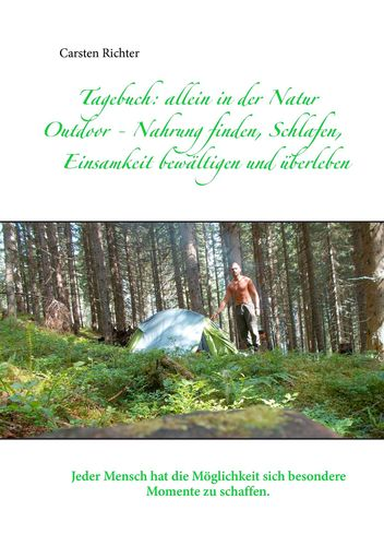 Tagebuch: allein in der Natur