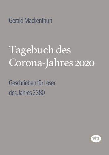 Tagebuch des Corona-Jahres 2020