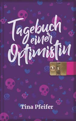 Tagebuch einer Optimistin