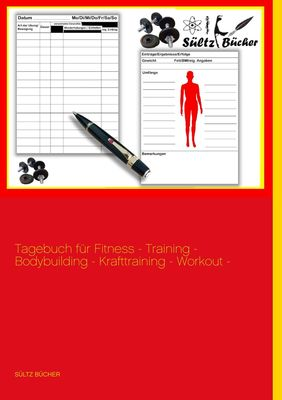 Tagebuch für Fitness - Training - Bodybuilding - Krafttraining - Workout - XXL